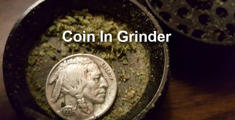 Coin In Grinder: Weedhack To Get More Kief